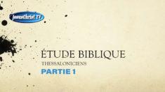 Étude biblique du Livre de Thessaloniciens - Partie 1